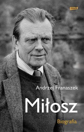 http://www.znak.com.pl/files/covers/card/Franaszek_Milosz.Biografia_500pcx.jpg