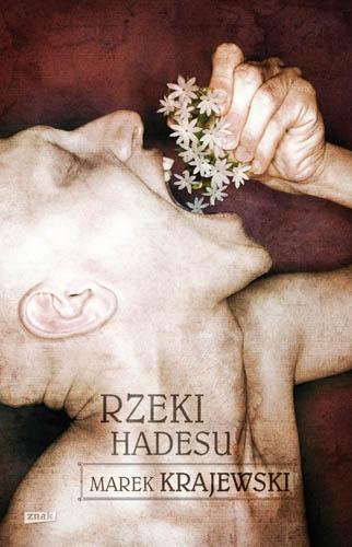 Marek Kajewski - Rzeki Hadesu (premiera 7 maja)