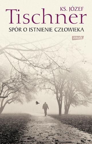 http://www.znak.com.pl/files/covers/card/Tischner_Sporoistnienie_500pcx.jpg