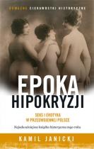 Epoka hipokryzji. Seks i erotyka w przedwojennej Polsce