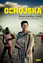 Świat według Janki. Rozmawiała Marzena Zdanowska