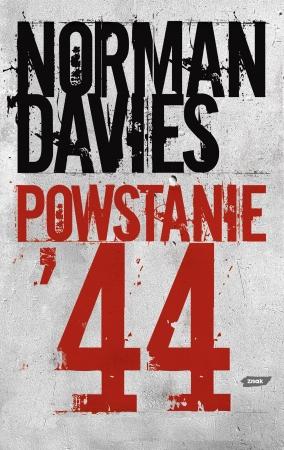 """""""Powstanie '44"""" Norman Davies - recenzja"""