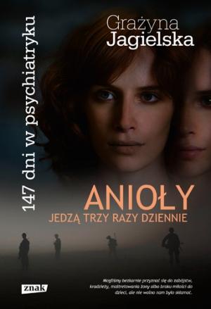 http://www.znak.com.pl/kartoteka,ksiazka,4131,Anioly-jedza-trzy-razy-dziennie