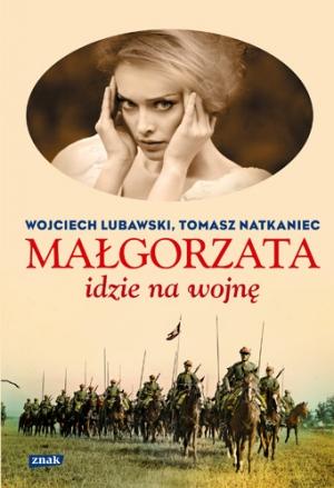 Małgorzata idzie na wojnę