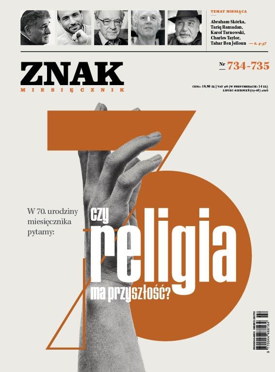 """Miesięcznik """"ZNAK"""", lipiec-sierpień 2016, nr 734-735"""