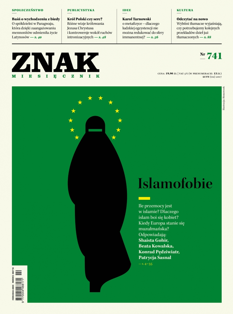 Miesięcznik ZNAK 741 2/2017 Islamofobie