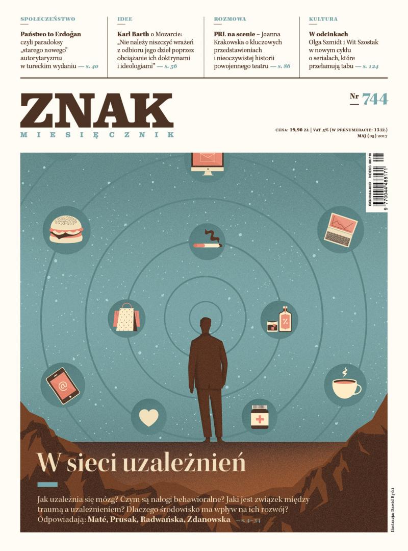 Miesięcznik ZNAK 744 5/2017 W sieci uzależnień