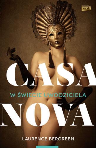 Casanova. W świecie uwodziciela